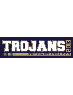 "MOUNT UNION AREA jr.sr.HIGHSCHOOL TROJANS Bumper Sticker 11"" x 3"""