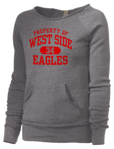 West Side High School Eagles Alternative Women's Maniac Sweatshirt